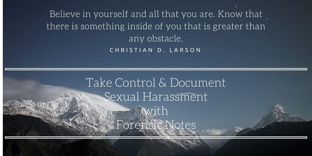 Document Sexual Harassment with Forensic Notes