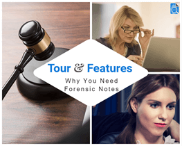 Why You Need Forensic Notes - View Tour & Features