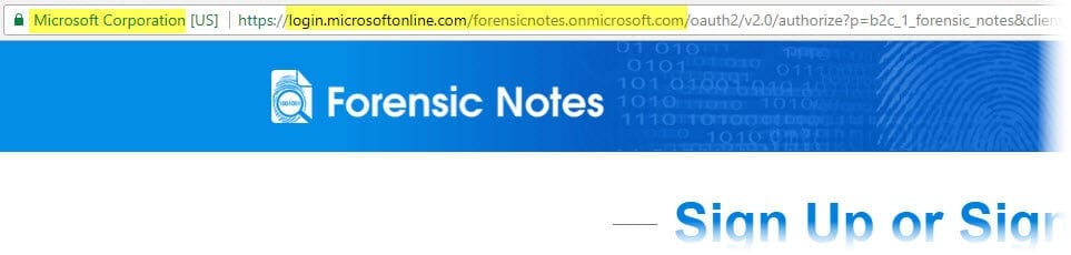 NOTE: Forensic Notes uses Azure B2C Login so URL will show Microsoft.
