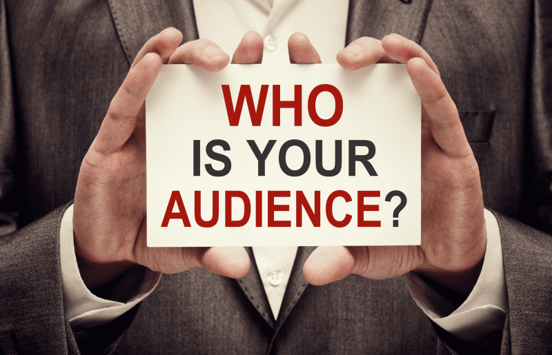 Know your audience!