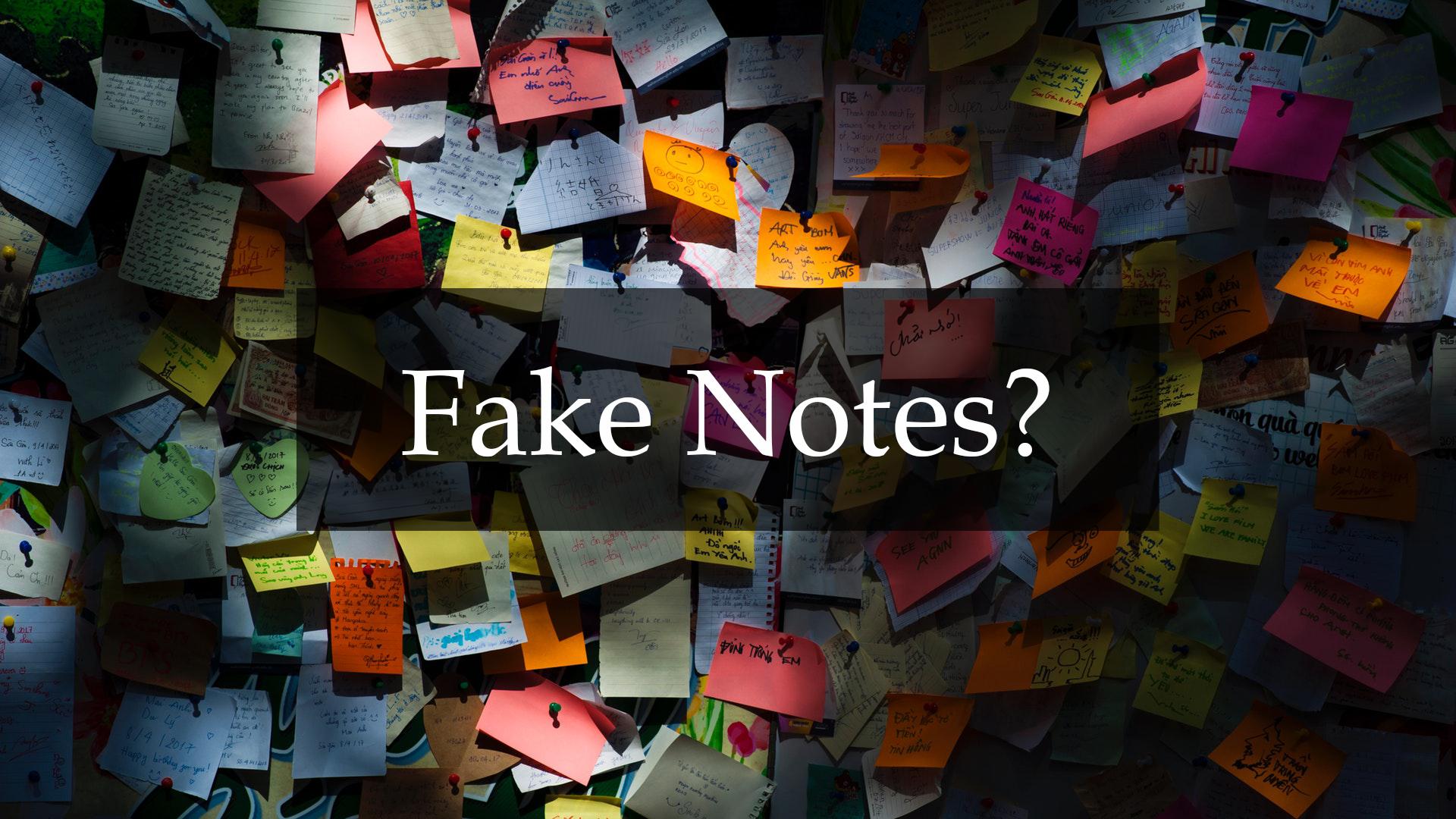 Fake Notes