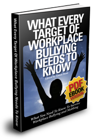 Book - Targets of Workplace Bullying Need to Know